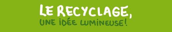 Le recyclage une idée lumineurse - Fabrice Peltier